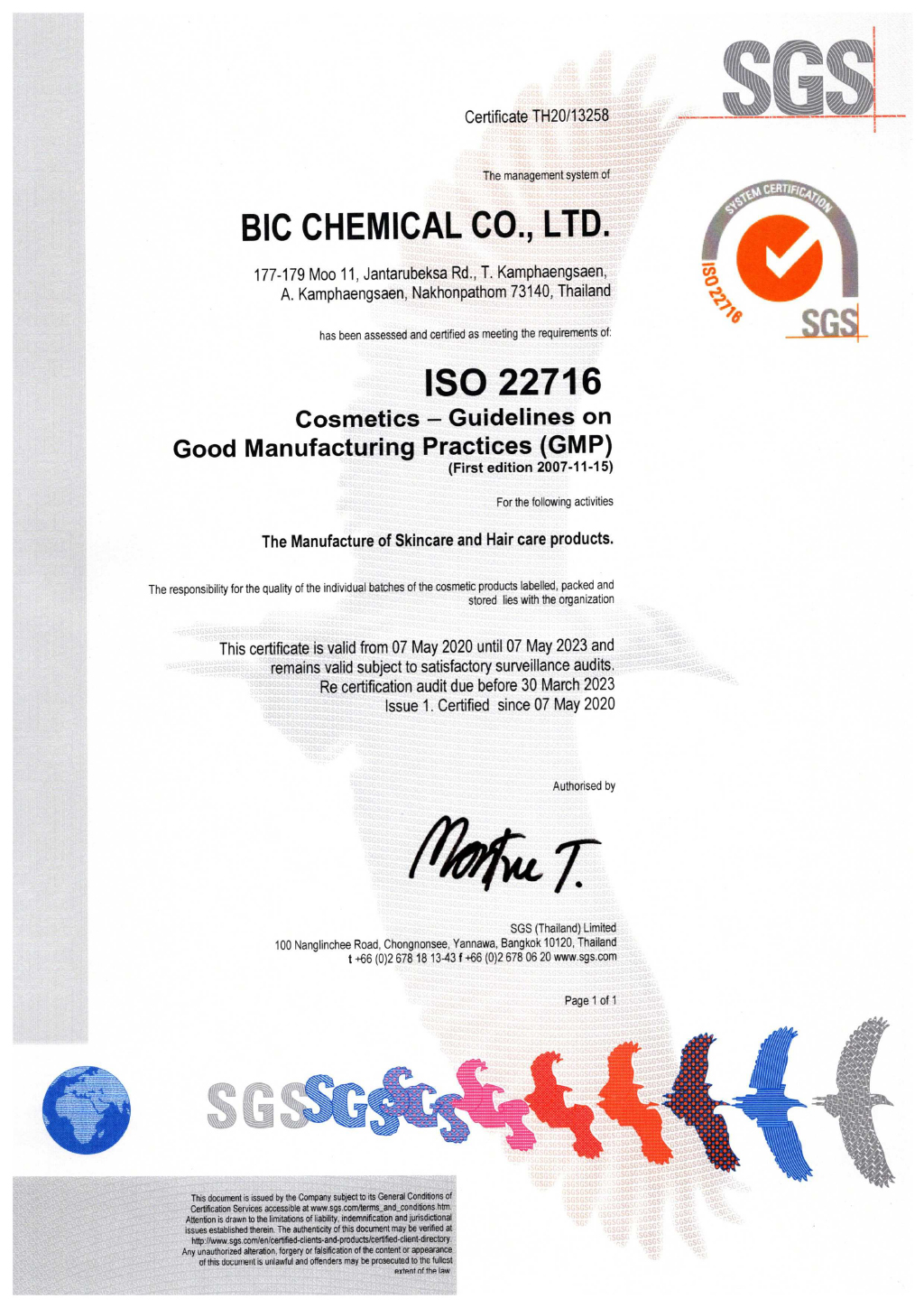 Certificate ISO 22716 The Manufacture of Skincare and Hair care products.